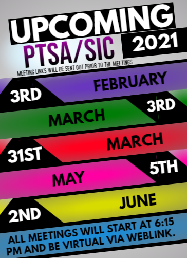 2021 PTSA and SIC Meeting Dates