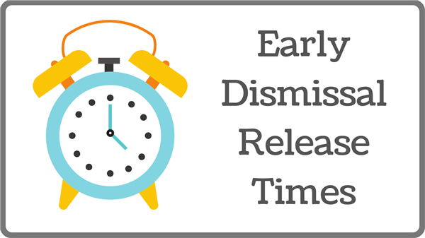 Early Dismissal Times
