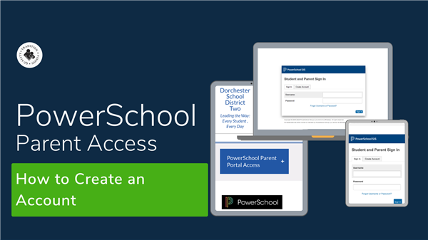 How To Create a PowerSchool Parent Account